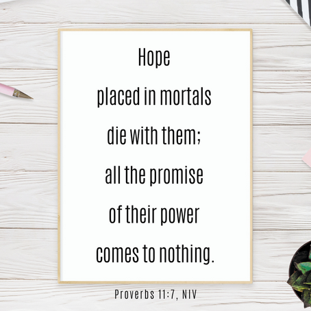 If We Hope in the Things of This World, Our Hope Is Hopeless