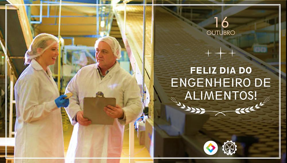 Feliz dia do Engenheiro de Alimentos!