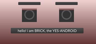 bricktheyesandroid.png