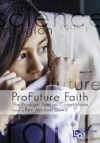 ProFuture Faith - a new course from Living the Questions