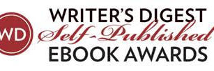 Judge's Commentary: 4th Annual Writer's Digest Self-Published e-Book Awards!!!
