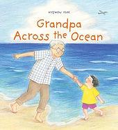Grandpa across the ocean.jpeg