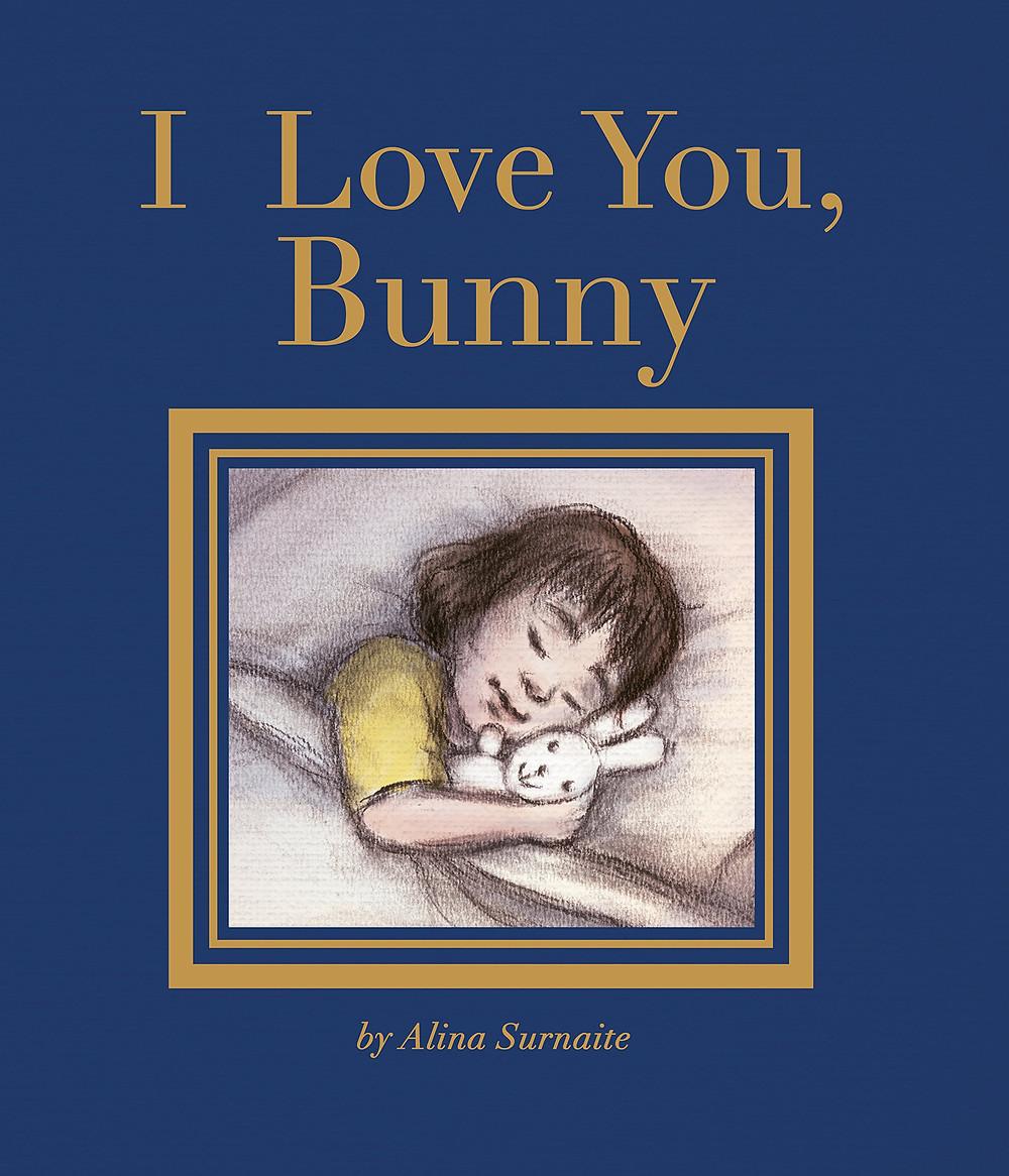 I Love You, Bunny (Lincoln Children's Books)