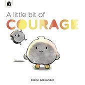 A little bit of courage.jpeg