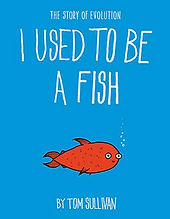 I used to be a fish.jpg