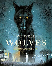 We were wolves.jpeg