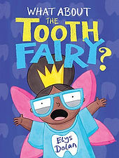 What about the tooth fairy.jpg