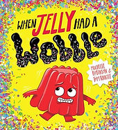 When jelly had a wobble.jpg