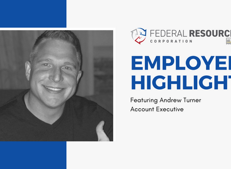 Employee Highlight - Andrew Turner, Account Executive