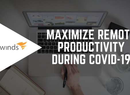 Maximize Remote Productivity During COVID-19