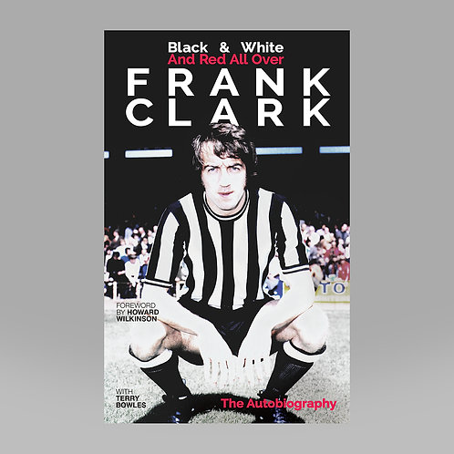 PAPERBACK - Frank Clark Autobiography: Black & White And Red All Over