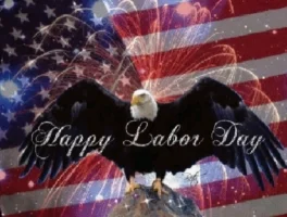 Have A Safe And Fun Labor Day Weekend, Everyone!!