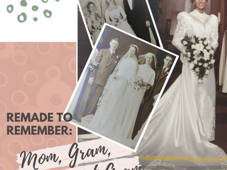 Remade to Remember: Three Generations of Beautiful Brides