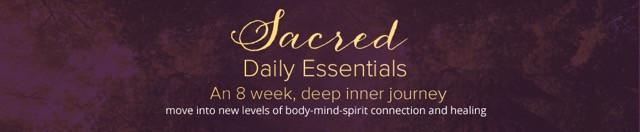 Sacred Daily Essentials