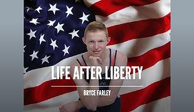 Bryce Farley - Life After Liberty.jpg