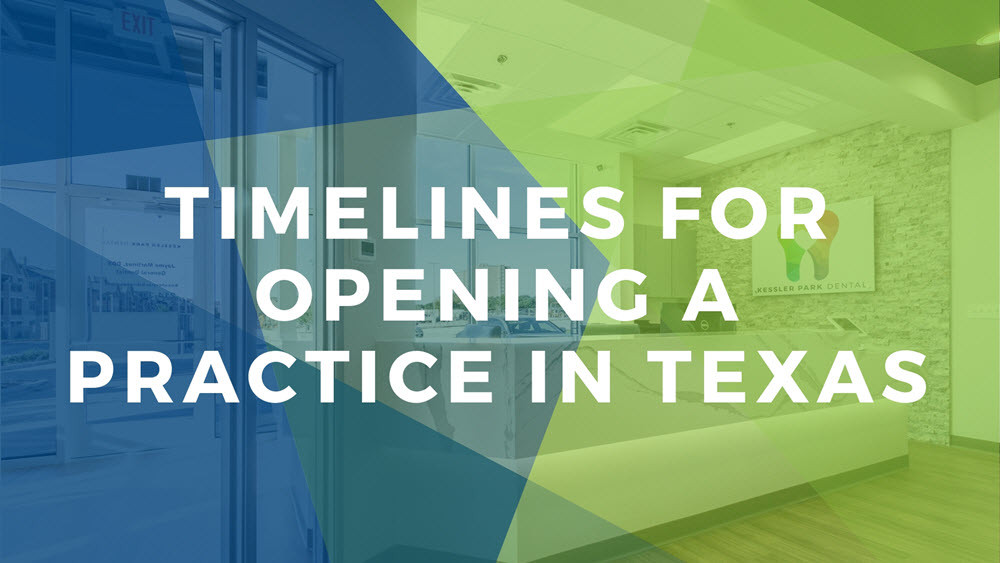 How long does it take to open a practice in Texas? | Xite Realty