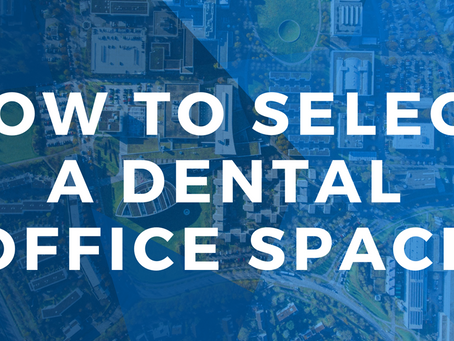 Webinar: How to Identify the Right Dental Office Location