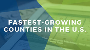 Fastest-Growing Counties   Texas and Florida   Xite Realty