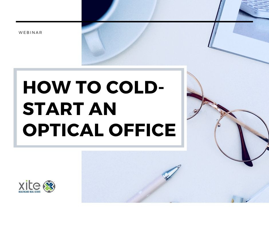 How to Start-up an Optometry Practice by Xite Realty