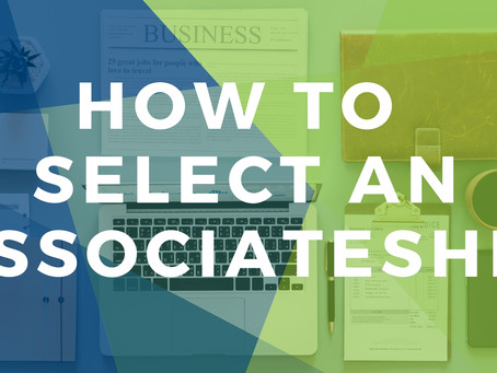 Tips for Selecting an Associate Position