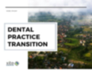 Dental practice transitions case study_x