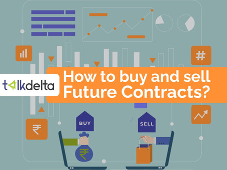 How to Buy and Sell Future Contracts?