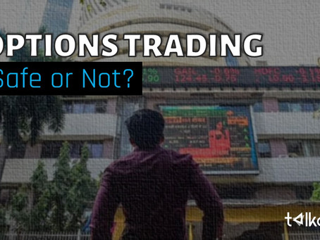 Options Trading - Safe or Not?