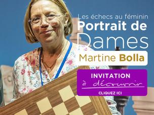 Portrait de Dames: Martine Bolla