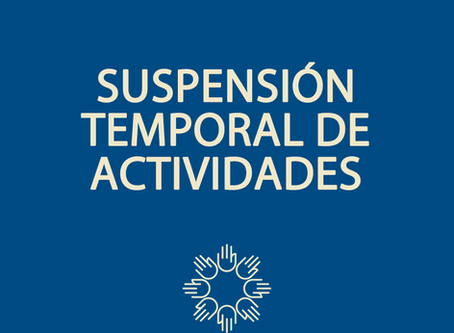 SUSPENSIÓN TEMPORAL DE ACTIVIDADES