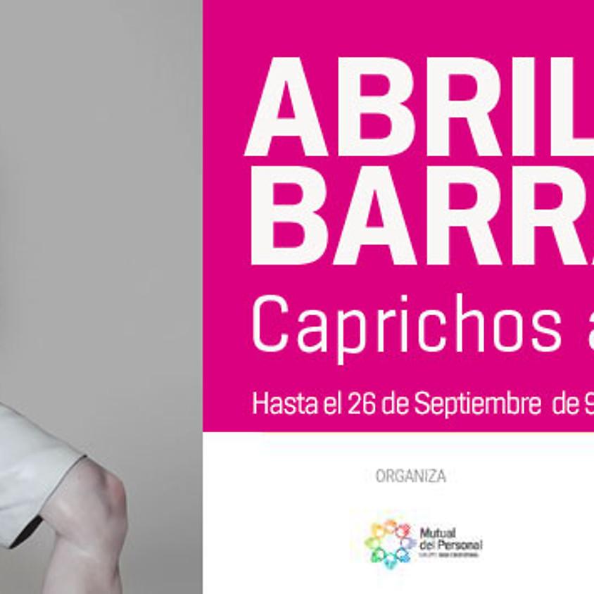 CAPRICHOS ANTROPOMÓRFICOS | ABRIL BARRADO |