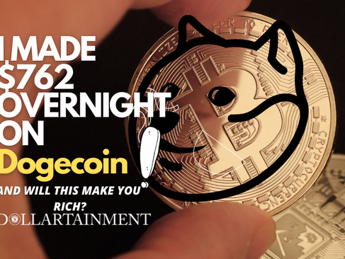 How I made $762 overnight meme-investing in Dogecoin! (and will this make you rich?)