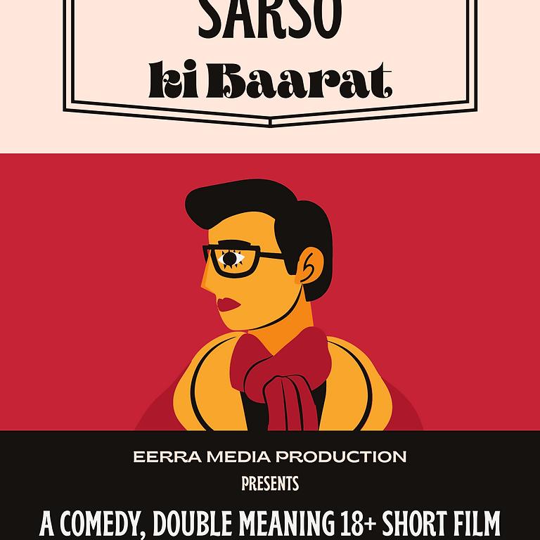 Sarso ki Baarat - A 18+ Comedy Short Film