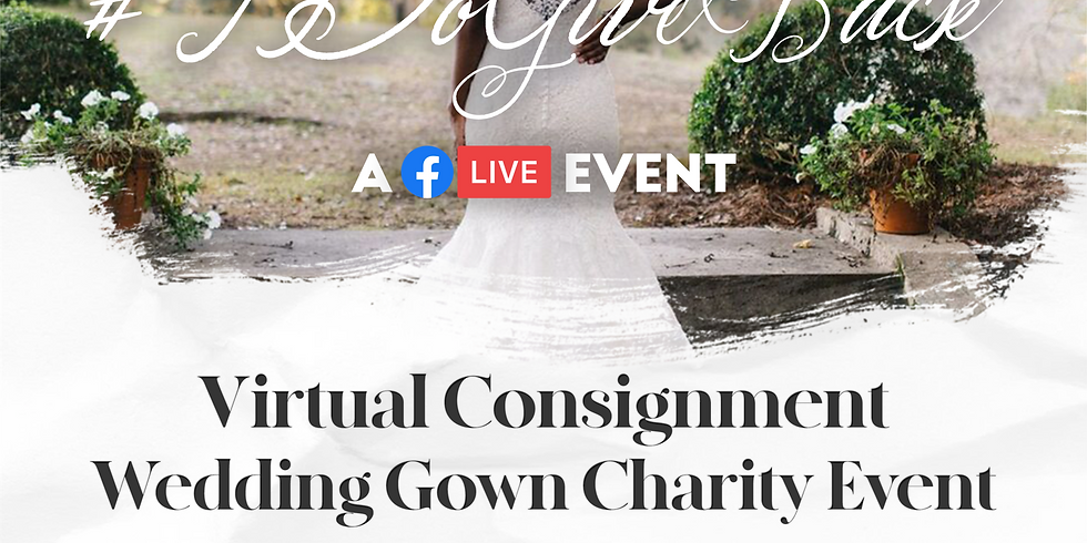 Virtual Consignment Wedding Gown Charity Event