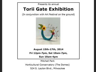 Torii Gate Show - August 15th - 17th, 2014