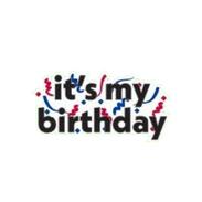 It's My Birthday Sign