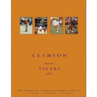 Clemson-Where the Tigers Play