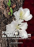 Flores da Adoração