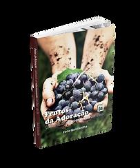 Frutos da Adoração - Zeca Quintanilha