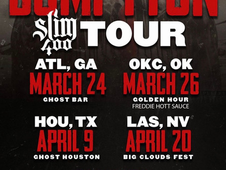 FH$ will be in OKC (March 26th) Bomptton Tour w/ Slim 400