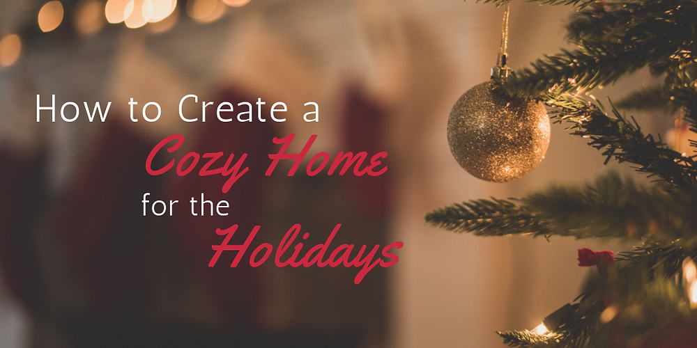 how to create a cozy home for the holidays holiday entertaining
