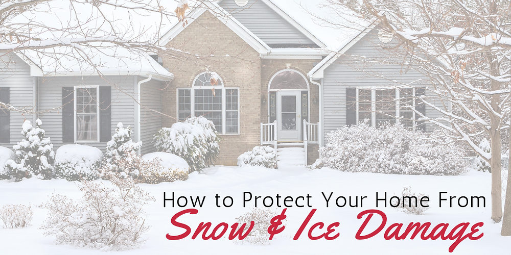 how to protect your home from snow ice damage