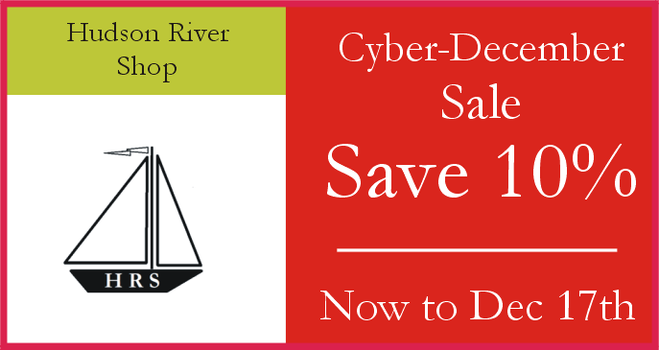 Cyber-December Sale. Save 10% storeswide now to December 17, 2020. Visit www.HudsonRiverShop.com