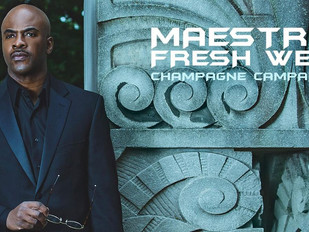 "NEW ALBUM - Maestro Fresh Wes ""Champagne Campaign"""