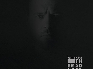 "RONIN'S ALBUM REVIEW: Attikus ""THE MADNESS"""