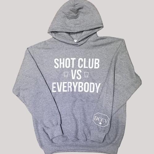 Shot Club vs Everybody Hoodie
