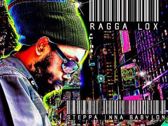 Ragga Lox Steppa Inna Babylon