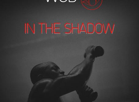 [Osfose wod] in the shadow
