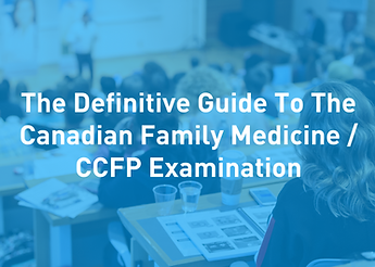 The Definitive Guide to the CCFP Examination