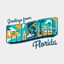 Greetings from Miami Florida
