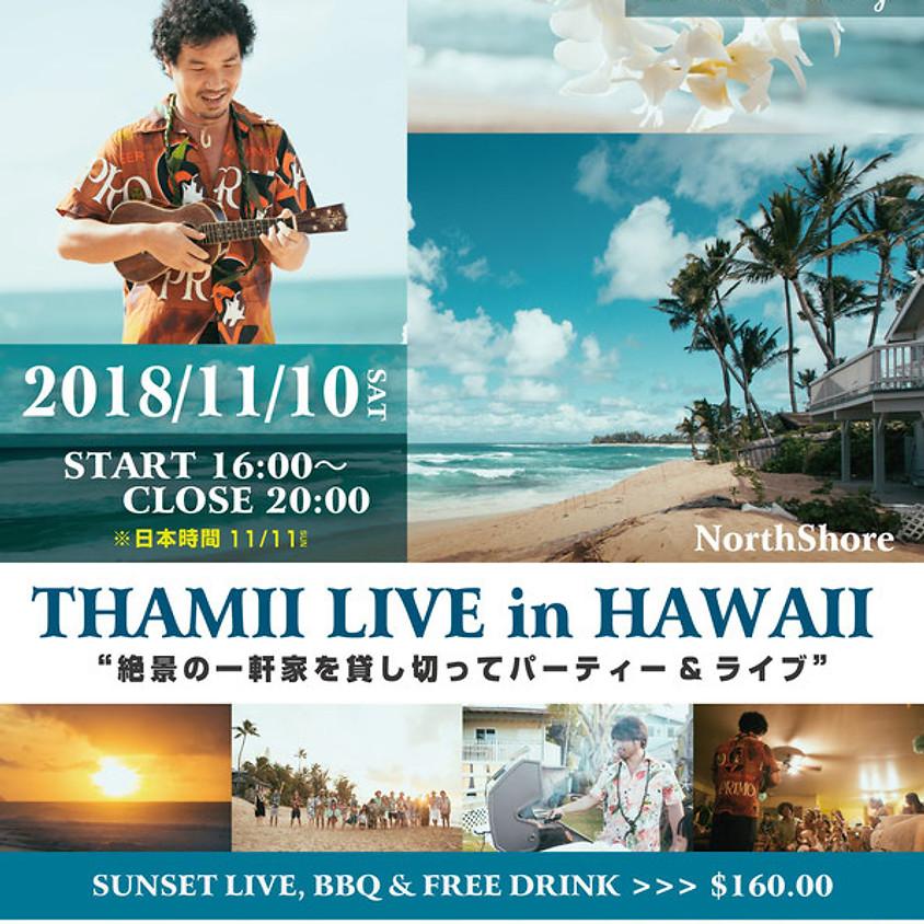 Thamii - Live in Hawaii